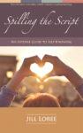 Derramar el guión: un libro de autoayuda sobre el autoconocimiento