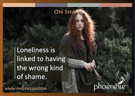 On Shame in Living Light, a book about finding true faith: Loneliness is linked to having the wrong kind of shame.